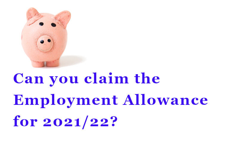 Can you claim the Employment Allowance for 2021/22?